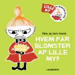 Lamberth Hvem får blomster af Lille My?